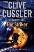 Cover for The Striker Isaac Bell #6 by Clive Cussler