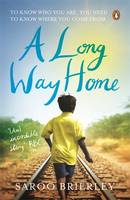 A Long Way Home by Saroo Brierly
