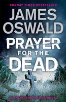 Cover for Prayer for the Dead by James Oswald