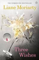 Cover for Three Wishes by Liane Moriarty
