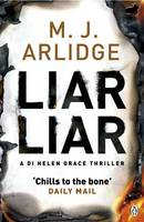 Cover for Liar Liar Di Helen Grace by M. J. Arlidge