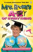 Cover for Mrs. Brown's A to Y of Everything by Brendan O'Carroll