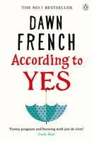 Cover for According to Yes by Dawn French
