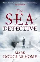 Cover for The Sea Detective by Mark Douglas-Home