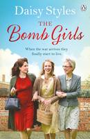 Cover for The Bomb Girls by Daisy Styles