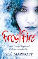 Cover for Frostfire by Zoe Marriott