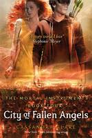 City of Fallen Angels (The Mortal Instruments 4) by Cassandra Clare
