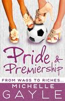 Cover for Pride and Premiership by Michelle Gayle