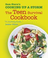 Cover for Cooking Up a Storm The Teen Survival Cookbook by Sam Stern