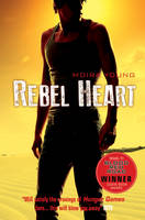 Cover for Rebel Heart by Moira Young