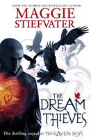 Cover for The Dream Thieves by Maggie Stiefvater