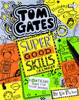 Cover for Tom Gates: Super Good Skills (Almost...) by Liz Pichon