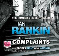 The Complaints: Unabridged Audiobook by Ian Rankin