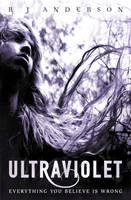 Cover for Ultraviolet by R. J. Anderson