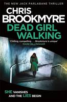 Cover for Dead Girl Walking by Christopher Brookmyre