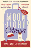 Cover for Moonlight in Odessa by Janet Skeslien Charles