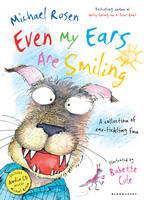Cover for Even My Ears are Smiling by Michael Rosen