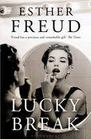 Cover for Lucky Break by Esther Freud
