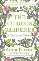 Cover for The Curious Gardener by Anna Pavord