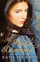 Cover for The Pindar Diamond by Katie Hickman