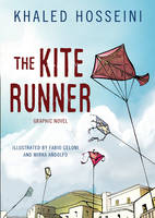 Cover for The Kite Runner : The Graphic Novel by Khaled Hosseini