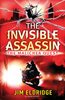 Cover for The Invisible Assassin : The Malichea Quest by Jim Eldridge