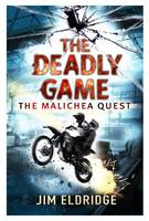 Cover for The Deadly Game The Malichea Quest by Jim Eldridge