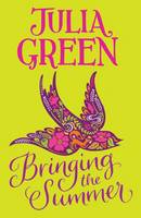 Cover for Bringing the Summer by Julia Green
