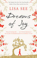 Cover for Dreams of Joy by Lisa See