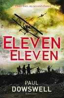 Cover for Eleven Eleven by Paul Dowswell