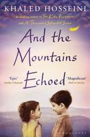 Cover for And the Mountains Echoed by Khaled Hosseini