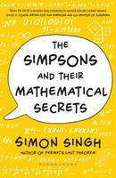 Cover for The Simpsons and Their Mathematical Secrets by Simon Singh