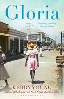 Cover for Gloria by Kerry Young