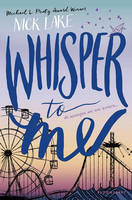 Cover for Whisper to Me by Nick Lake