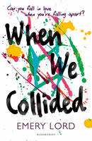 Cover for When We Collided by Emery Lord