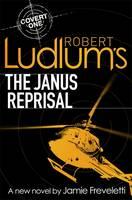 Cover for Robert Ludlum's The Janus Reprisal by Jamie Freveletti, Robert Ludlum