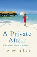 Cover for A Private Affair by Lesley Lokko