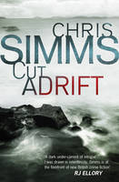 Cover for Cut Adrift by Chris Simms