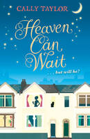 Cover for Heaven Can Wait by Cally Taylor