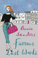 Cover for Famous Last Words by Annie Sanders