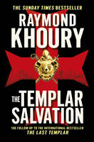 Cover for The Templar Salvation by Raymond Khoury