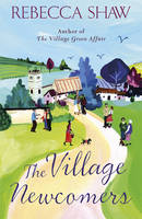 Cover for The Village Newcomers by Rebecca Shaw