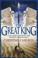 Cover for The Great King by Christian Cameron
