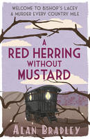 Cover for A Red Herring Without Mustard by Alan Bradley