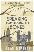 Cover for Speaking from Among the Bones by Alan Bradley