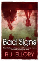 Cover for Bad Signs by R. J. Ellory