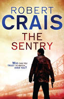 Cover for The Sentry by Robert Crais
