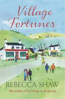 Cover for Village Fortunes by Rebecca Shaw