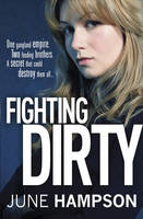 Cover for Fighting Dirty by June Hampson