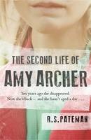 Cover for The Second Life of Amy Archer by R. S. Pateman